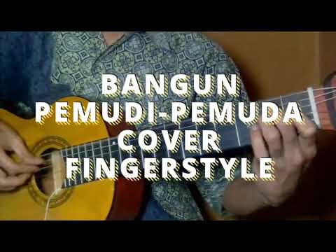 Bangun Pemudi-Pemuda|cover,guitar|fingerstyle (Lagu nasional Indonesia)