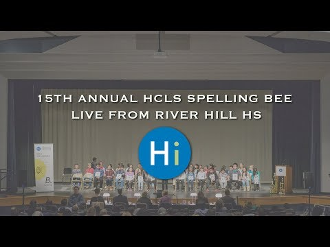 15th Annual HCLS Spelling Bee Live From River Hill HS