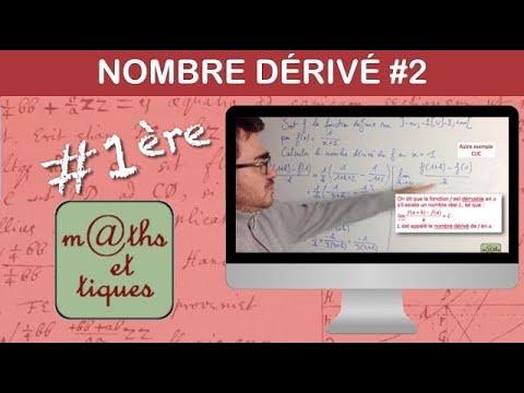 Calculer le nombre dérivé (2) - Première (Yvan Monka)