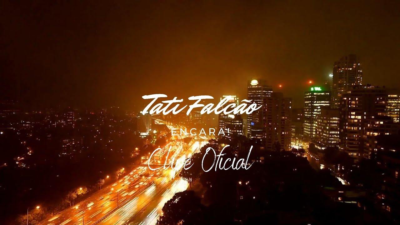 ENCARA! (clipe oficial) - Tati Falcão