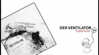 DER VENTILATOR - Supernova