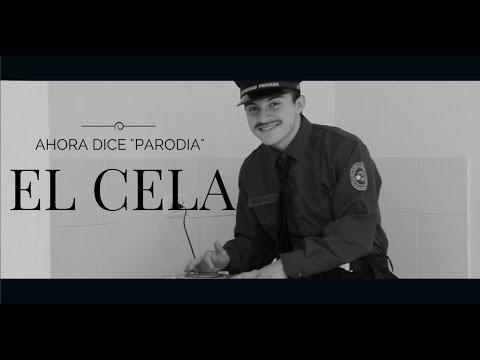 Ahora Dice | El Cela PARODIA [Video Oficial]