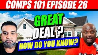 Great Real Estate Deals - Do You Know? Comps 101 Eps #26 | Deaulator.com