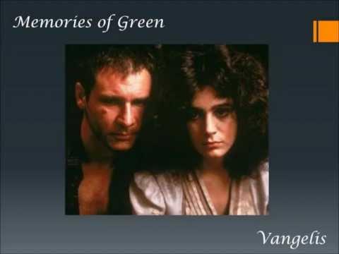 Memories of Green - Vangelis (Blade Runner)