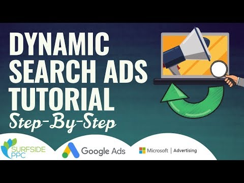 Complete Dynamic Search Ads Tutorial For Google Ads And Microsoft Advertising