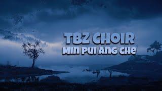 TBZ Choir | Min pui ang che  | LIVE