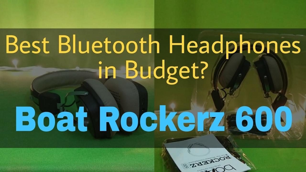 8eb534ef8fc Hindi] Boat Rockerz 600 - Best Bluetooth Headphones in budget? - YouTube