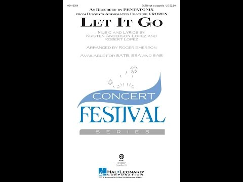Let It Go (SATB) - Arranged by Roger Emerson