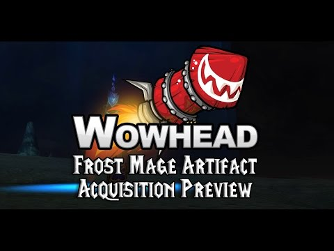 Frost Mage Artifact Acquisition Preview - Ebonchill