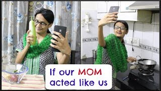If our MOM acted like us | Happy Mother's Day | DiviSaysWhat