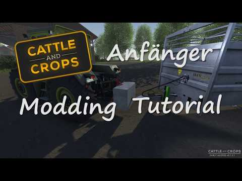Cattle and Crops - Anfänger Modding Tutorial