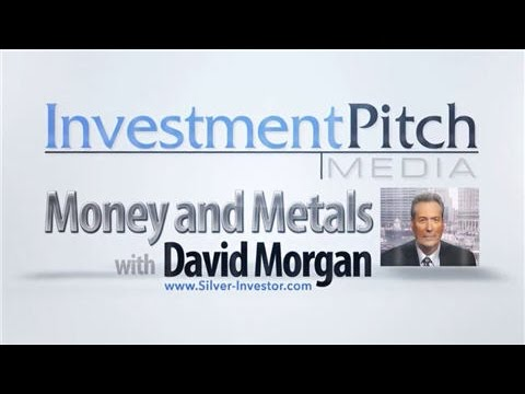 Money & Metals with David Morgan - Gold fix ends... what's next? - InvestmentPitch Media