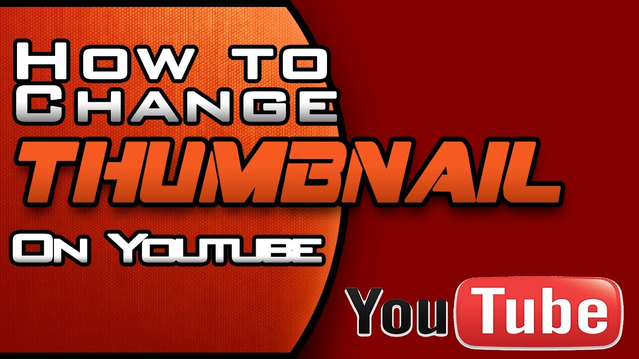 How To Change Your YouTube Video Thumbnail - Custom Image 2014 ...