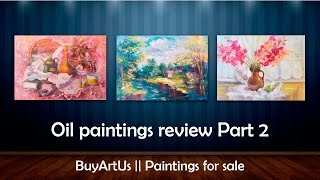 Original oil paintings review Part 2 || BuyArtUs(All paintings are available for sale at http://buyartus.com. To place an order please contact me via email: buyartus@gmail.com My social pages: Twitter: ..., 2015-04-14T09:44:04.000Z)