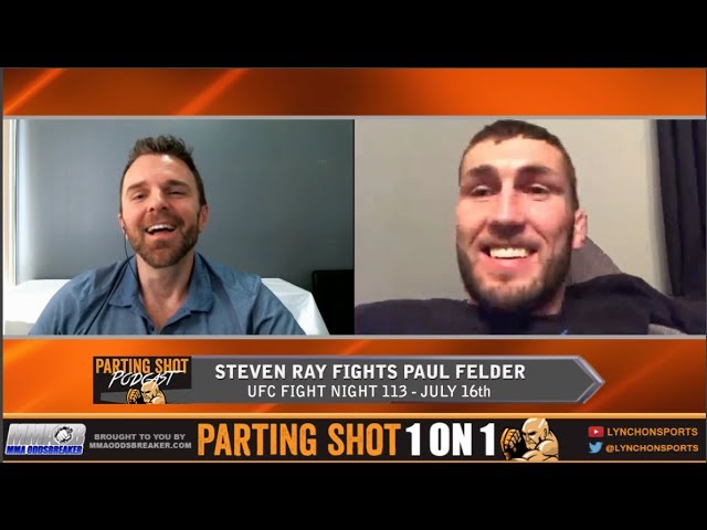 "UFC Fight Night 113's Steven Ray ""I'm preparing for an absolute slugfest with Paul Felder"""