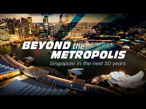 Beyond The Metropolis: Singapore In The Next 50 Years | Perspectives | Channel NewsAsia