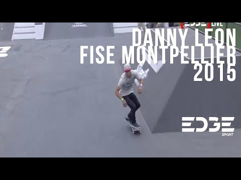 FISE 2015 Skateboard Final: Danny Leon