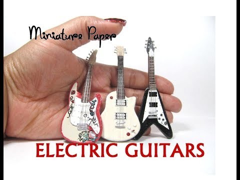 DIY Paper Electric Guitars Dollhouse Miniature Stratocaster, Flying V, and Les Paul 1:12 scale