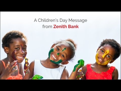 A Children's Day Message from Zenith Bank Plc