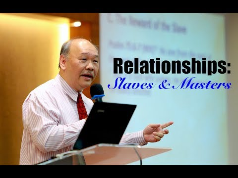 Sermon: Relationships - Slaves and Masters