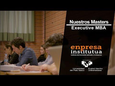 Presentación del Máster Executive MBA UPV/EHU