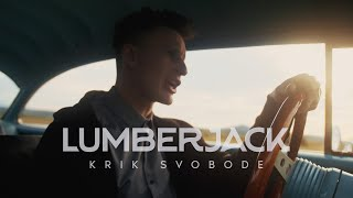 Lumberjack - Krik Svobode (Official Video)