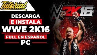 vuclip Descargar e Instalar WWE 2K16  Full en Español Para PC