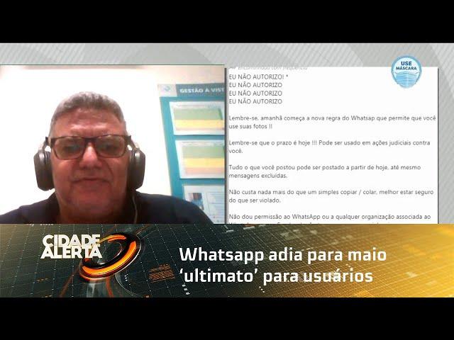 Whatsapp adia para maio 'ultimato' para usuário compartilhar dados com o Facebook