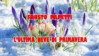 l'ultima neve di primavera, Fausto Papetti, by Prince of roses