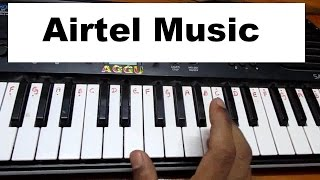 ★♫Airtel music on keyboard-Slow to fast & fast to faster, i enjoy in that speed..... ♫★
