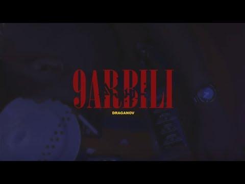 Youtube: Draganov – 9ARBILI (OFFICIAL MUSIC VIDEO)