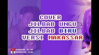 Cover Jilbab Ungu Versi Makassar - Jilbab Biru Versi Anak Makassar ( Bongong Gau) Viral !!!