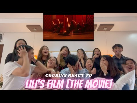 COUSINS REACT TO LILI'S FILM [THE MOVIE]