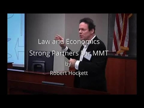 Law and Economics   Strong Partners For MMT by Robert Hockett