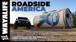 CLAIM YOUR DESTINY - BIG Pabst Blue Ribbon PBR Beer Can in the Desert near Las Vegas