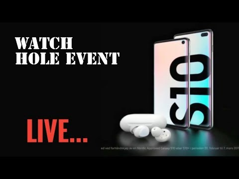 🔴Samsung Galaxy S10 & S10+ Launch Event Live    Know Before Buying   