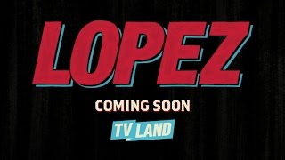 Lopez On TV Land: Premieres March 30, 2016