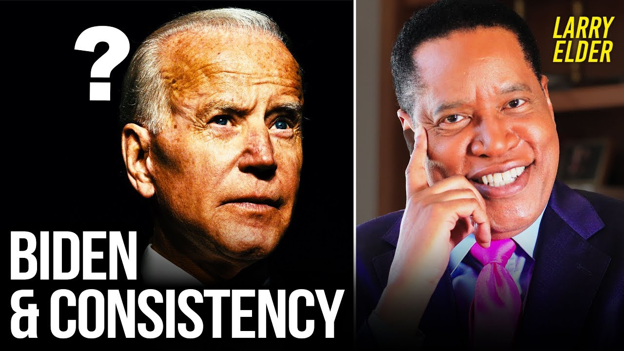 Does Joe Biden Have a Problem With Consistency on Key Issues? | Larry Elder