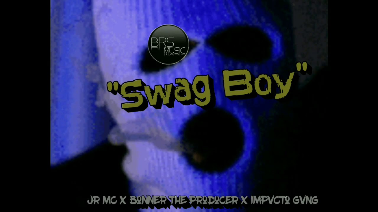 Swag Boy Jr mc X Bonner the producer x brs music TRAP MEXICANO