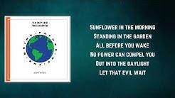 Vampire Weekend - Sunflower (Lyrics) - Vampire Weekend  feat. Steve Lacy