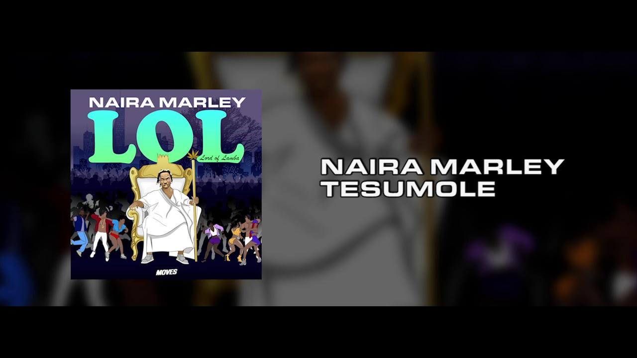 Naira Marley - Tesumole prod. Rexxie [OFFICIAL AUDIO]