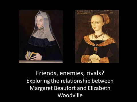 What was the relationship between Margaret Beaufort and Elizabeth Woodville like?