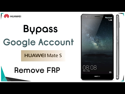 Bypass Google Account HUAWEI MATE S (CRR-UL00/CRR-L09) Remove FRP