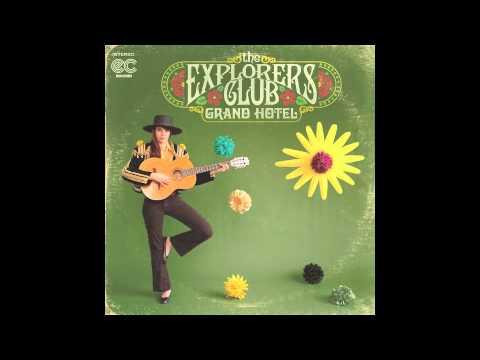 "THE EXPLORERS CLUB - ""Grand Hotel"""