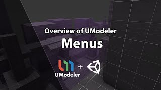 Dev Tutorial - Unity - UModeler - Menus Overview
