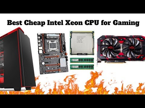 Best Cheap Intel Xeon CPU For Gaming