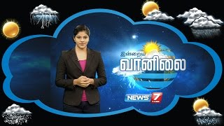 Weather Forecast | 30-08-2016 | News7 Tamil