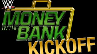 Money in the Bank Kickoff: June 19, 2016