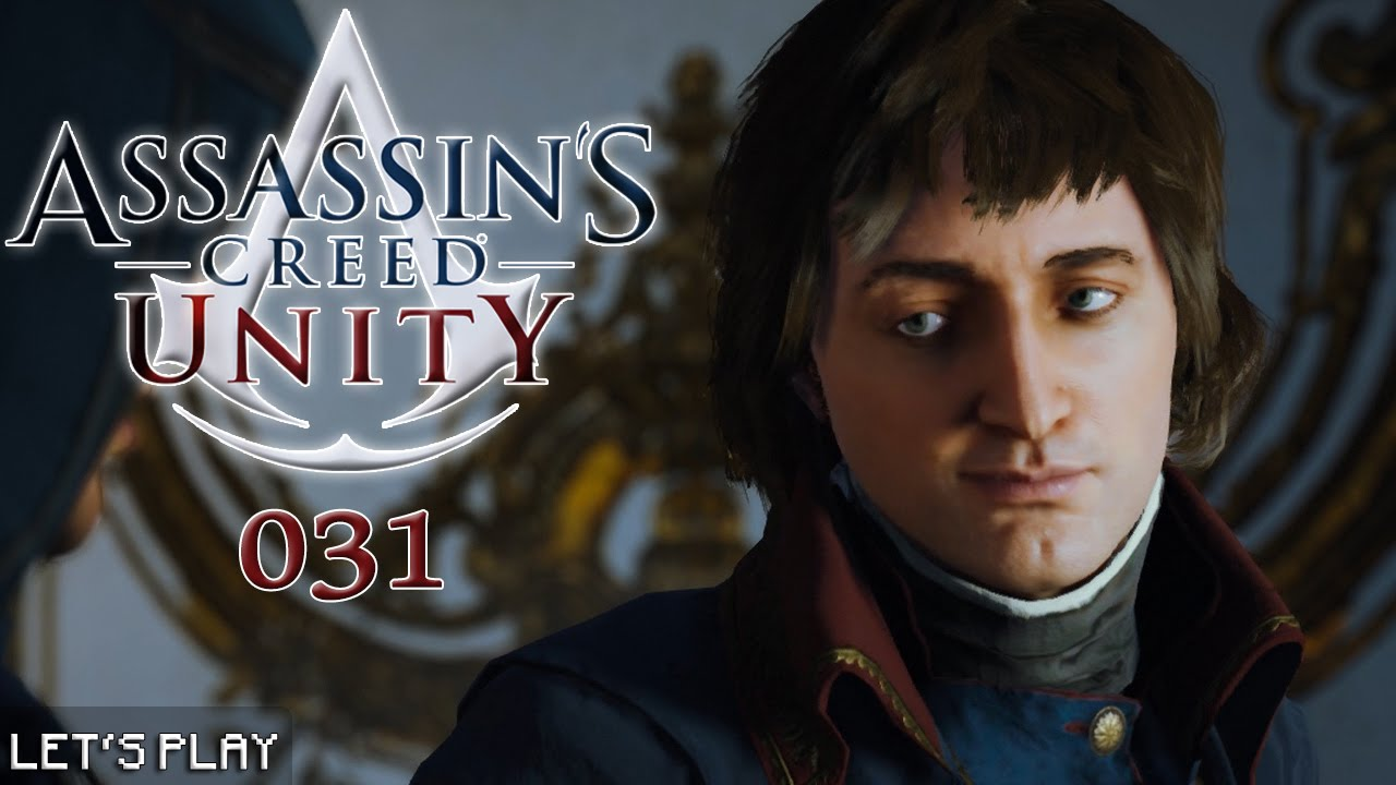Assassin S Creed Unity 031 Napoleon Bonaparte Let S Play
