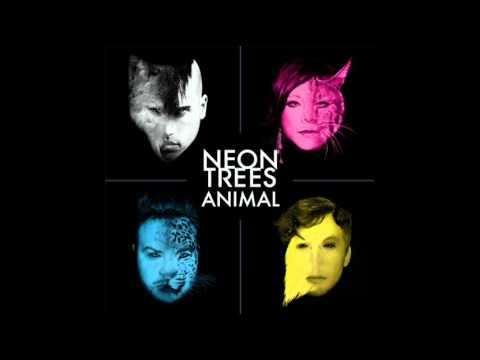 Neon Trees - Animal -  ( Audio)